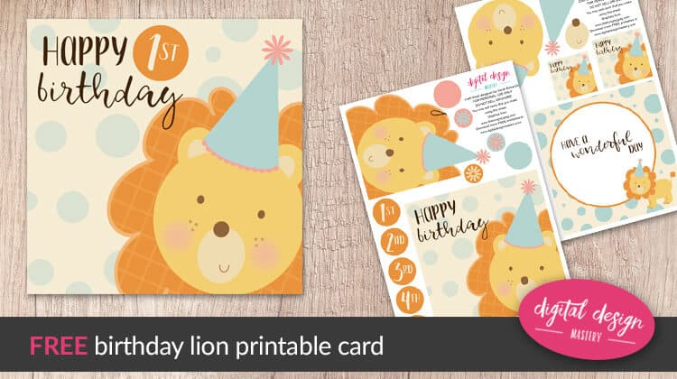 Free Printable Cute Lion Birthday Card Digital Design Mastery