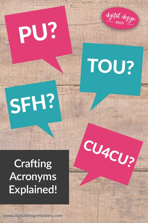 Do you know your CU from your CU4CU? How about PU or SFH? If you're buying graphics for use in card making or scrapbook projects then you need to understand these acronyms. In this article I explain all the common terms of use acronyms and what it means for your crafting projects.