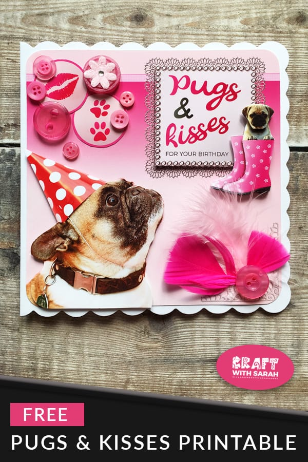 Pugs & Kisses Free Craft Printable