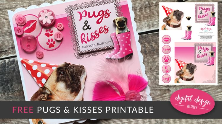 Pugs and Kisses Free Craft Printable