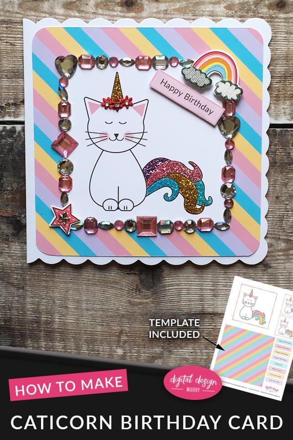 Caticorn Birthday Card Tutorial Free Printable Cat Unicorn
