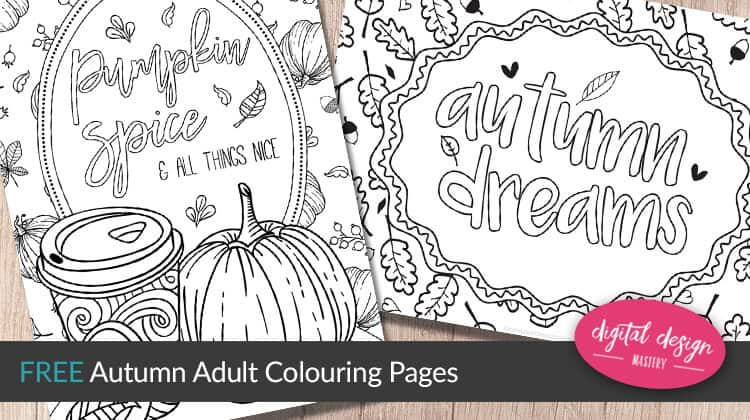 Autumn dreams and pumpkin spice latte free colouring pages