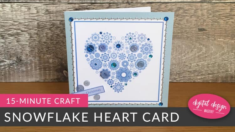 Make a Christmas card in just 15 minutes with this free snowflake heart printable