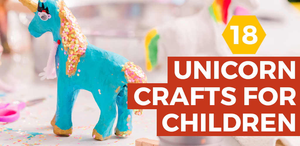 18 Easy Unicorn Crafts for Kids