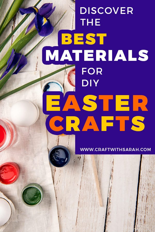 Discover the best materials for making DIY Easter crafts. In order to get your DIY hat on this Easter, you'll need to make sure you have some suitable materials sitting in your craft stash. #crafting #easter #eastercrafts