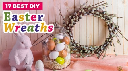 17 Best DIY Easter Wreaths to Make this Year