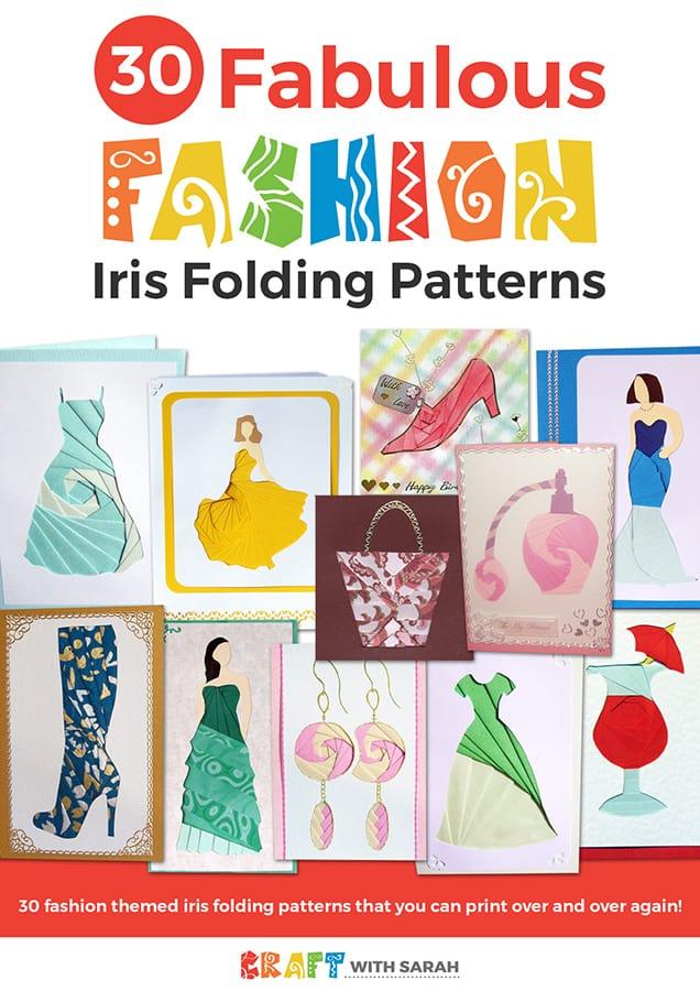 Fabulous Fashion Iris Folding Patterns