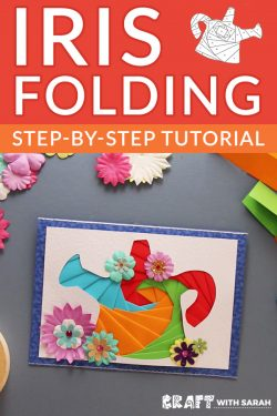 Easy Iris Folding Instructions & Free Patterns [With Video]