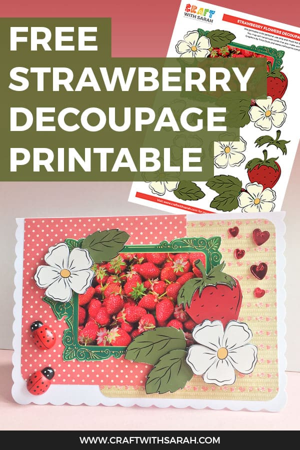 FREE 3D Strawberry Decoupage Card Making Printable. Celebrate the wonderful strawberry fruit with this 3D strawberry decoupage card making printable. Perfect for making strawberry handmade cards & crafts.  #strawberrycrafts #strawberries #decoupage #cardmaking