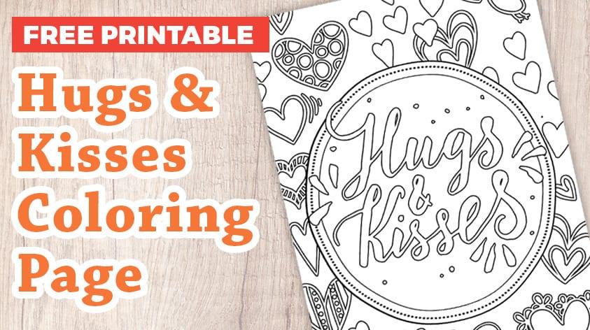 Hugs & Kisses Coloring Page