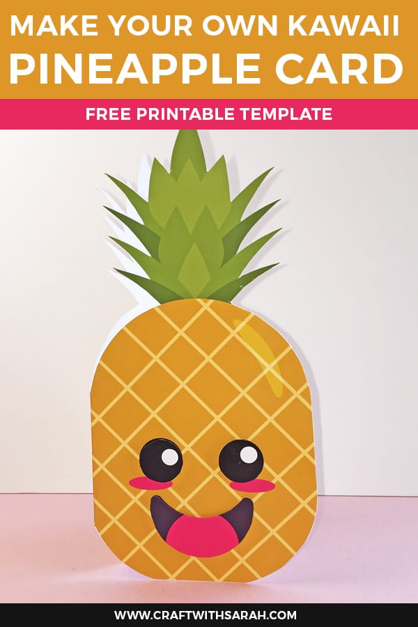 How to Make a Kawaii Pineapple Shaped Card. If you're in need of a little pick-me-up this summer, this happy kawaii pineapple card is guaranteed to put a smile on your face! #pineapple #kawaii #handmadecard #kidscraft