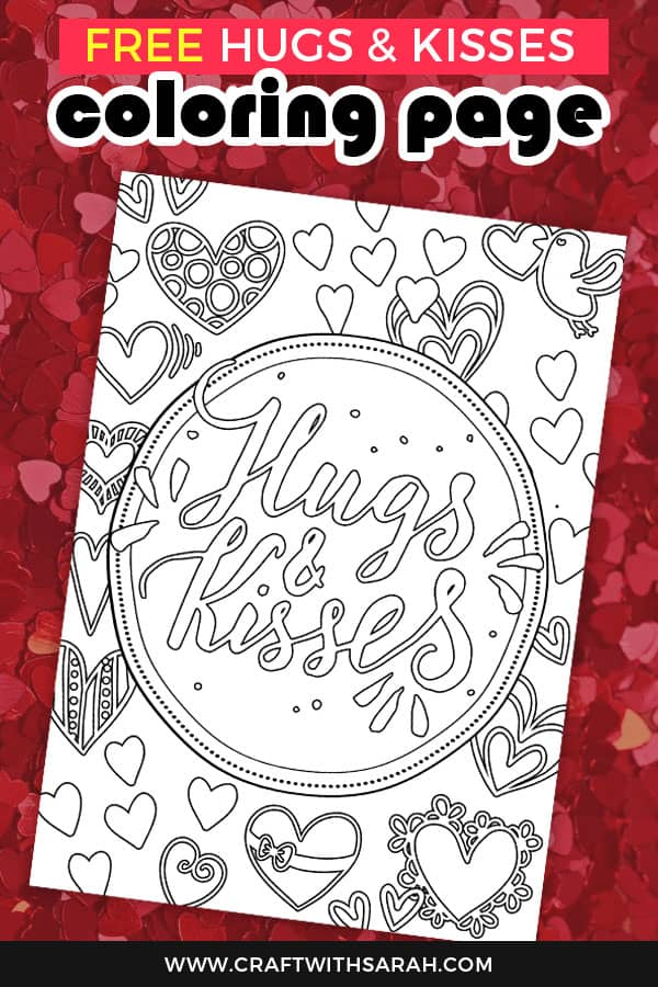 Hugs & Kisses free love coloring page. Download the free coloring page. Hearts coloring printable - perfect for Valentine's Day or anniversaries. #hearts #valentinesprintable #freecoloring