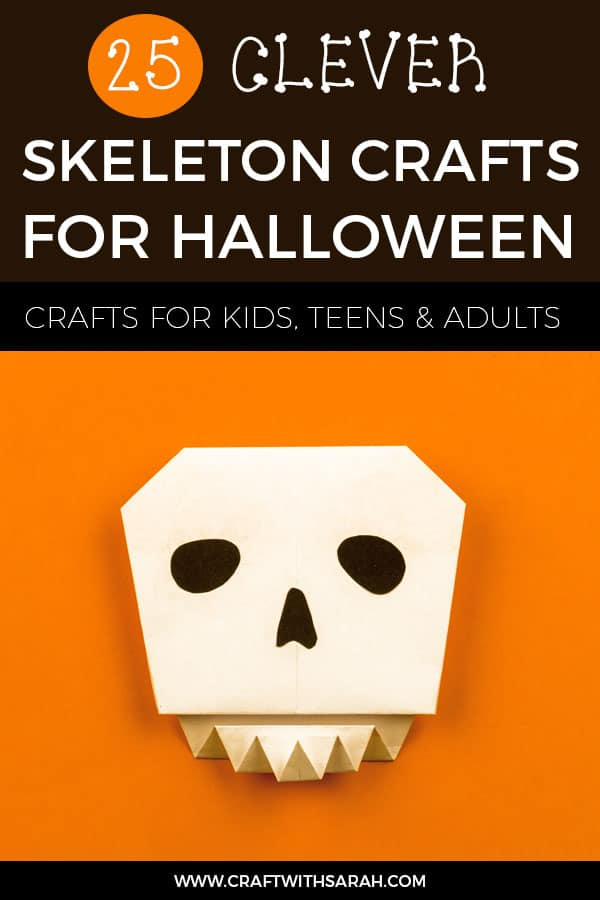 25+ Skeleton Crafts for Halloween