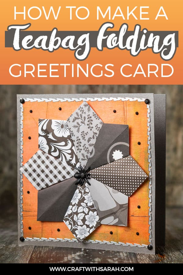 How to make a teabag folding greetings card using the kite fold technique.