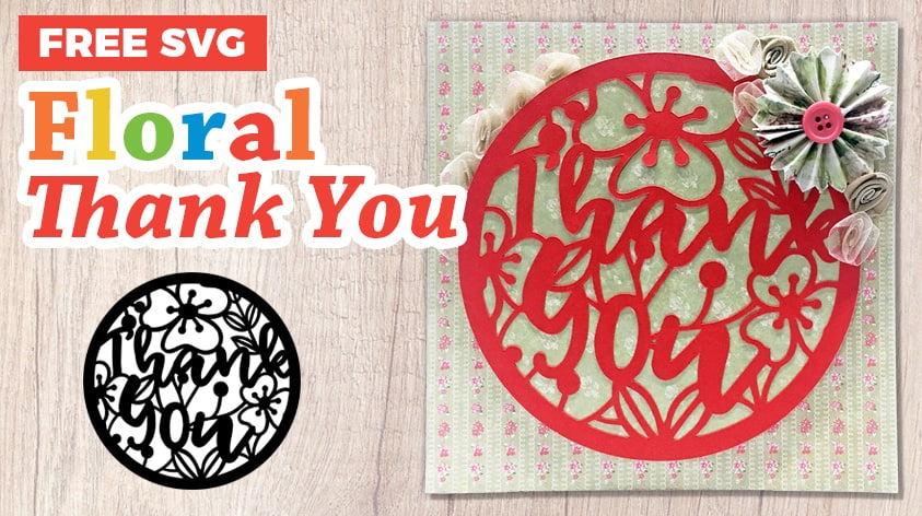 Easy DIY Thank You Card with Cricut {Free SVG}