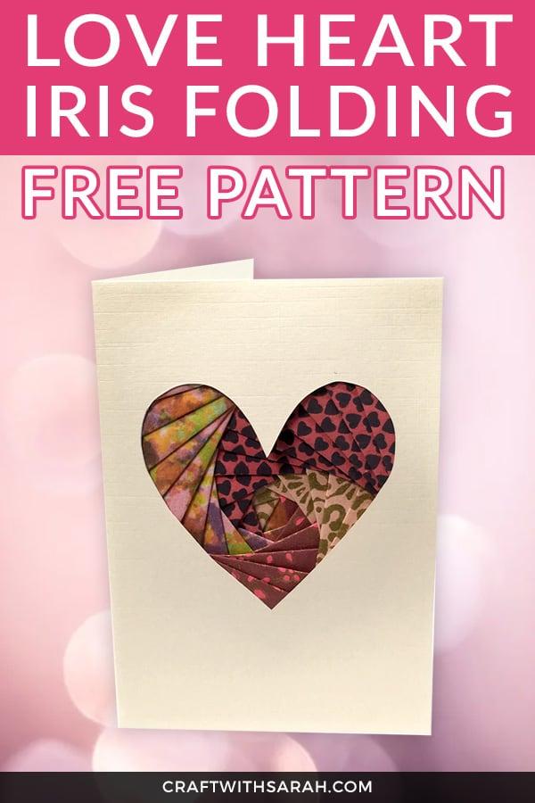 Love Heart Iris Folding Free Pattern