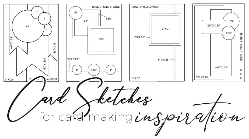 Free Card Sketches for Paper Crafters
