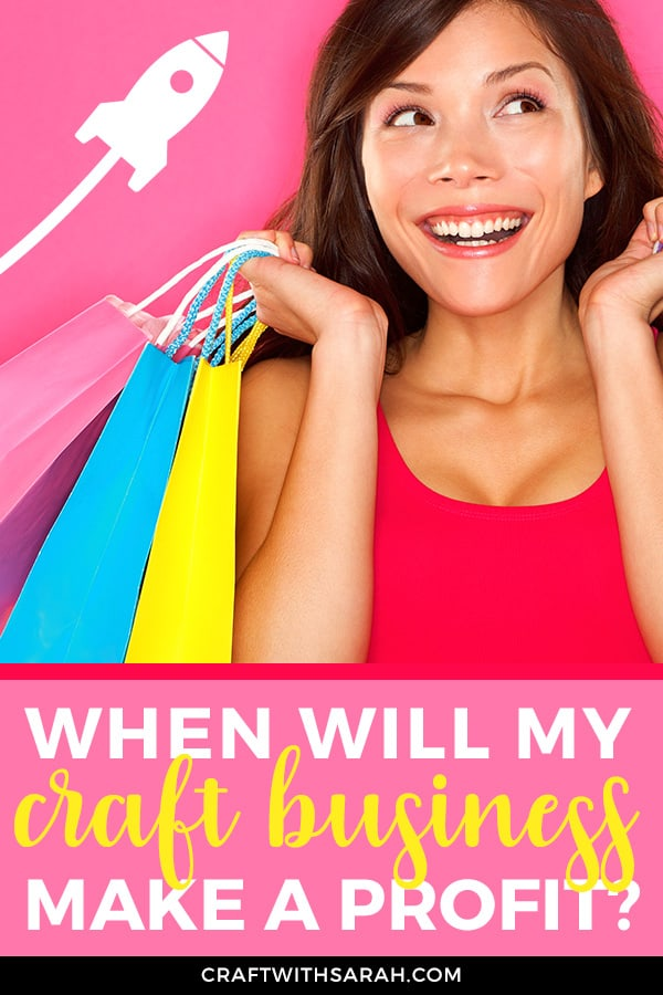 How long will it take for your new craft business to make a profit? Learn how to create your own profit plan & how long it will take your craft business to make money.