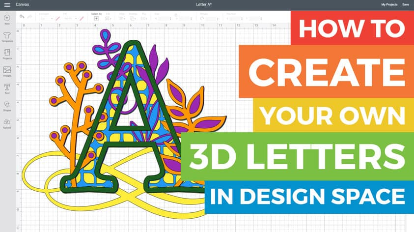 How to design 3D Paper Letters in Cricut Design Space