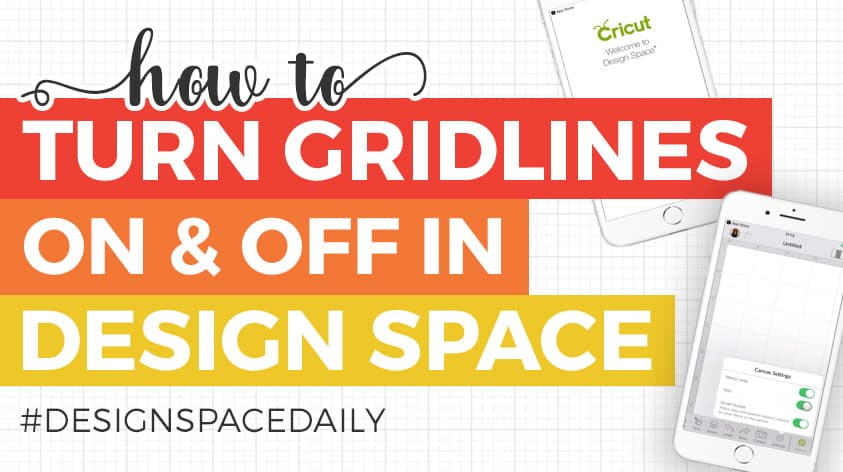 How to Remove Grid Lines in Cricut Design Space