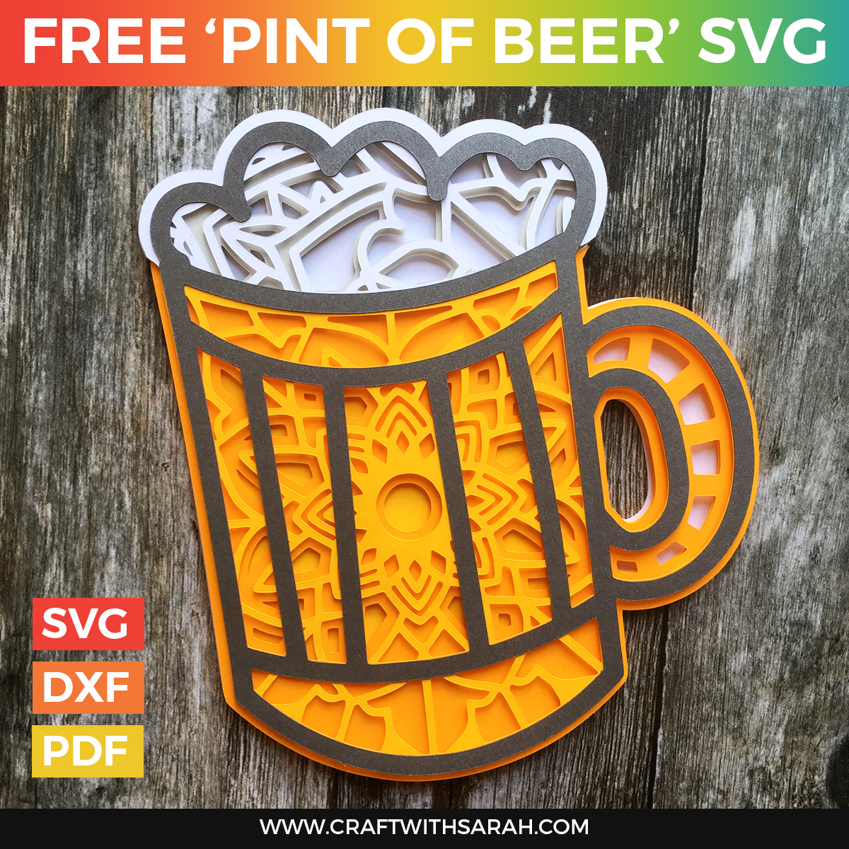 Free This free svg cutting file contains the following formats Free Pint Of Beer Layered Svg Craft With Sarah SVG, PNG, EPS, DXF File
