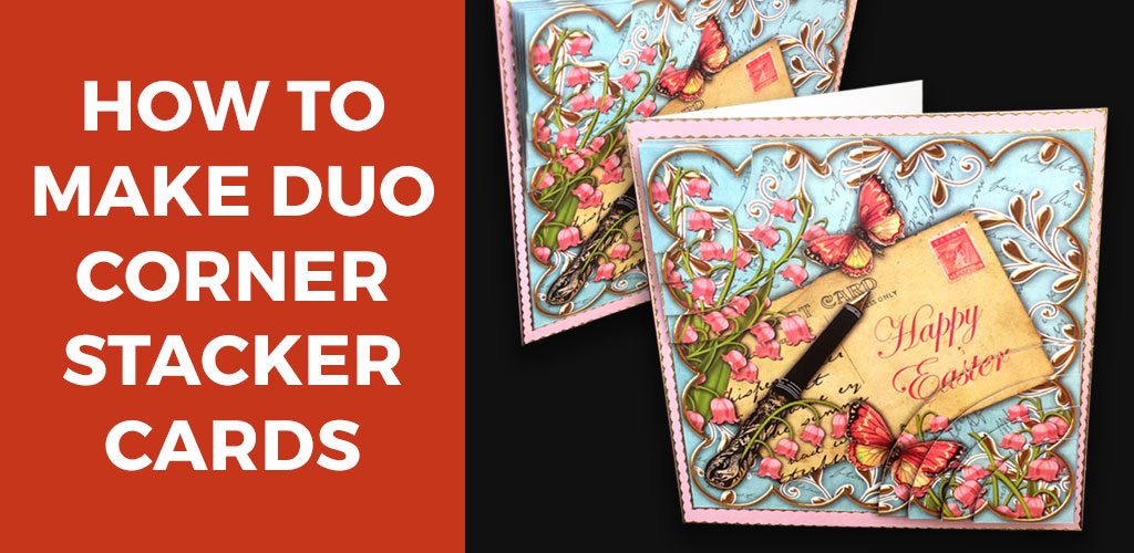 How to Make Duo Corner Stacker Cards