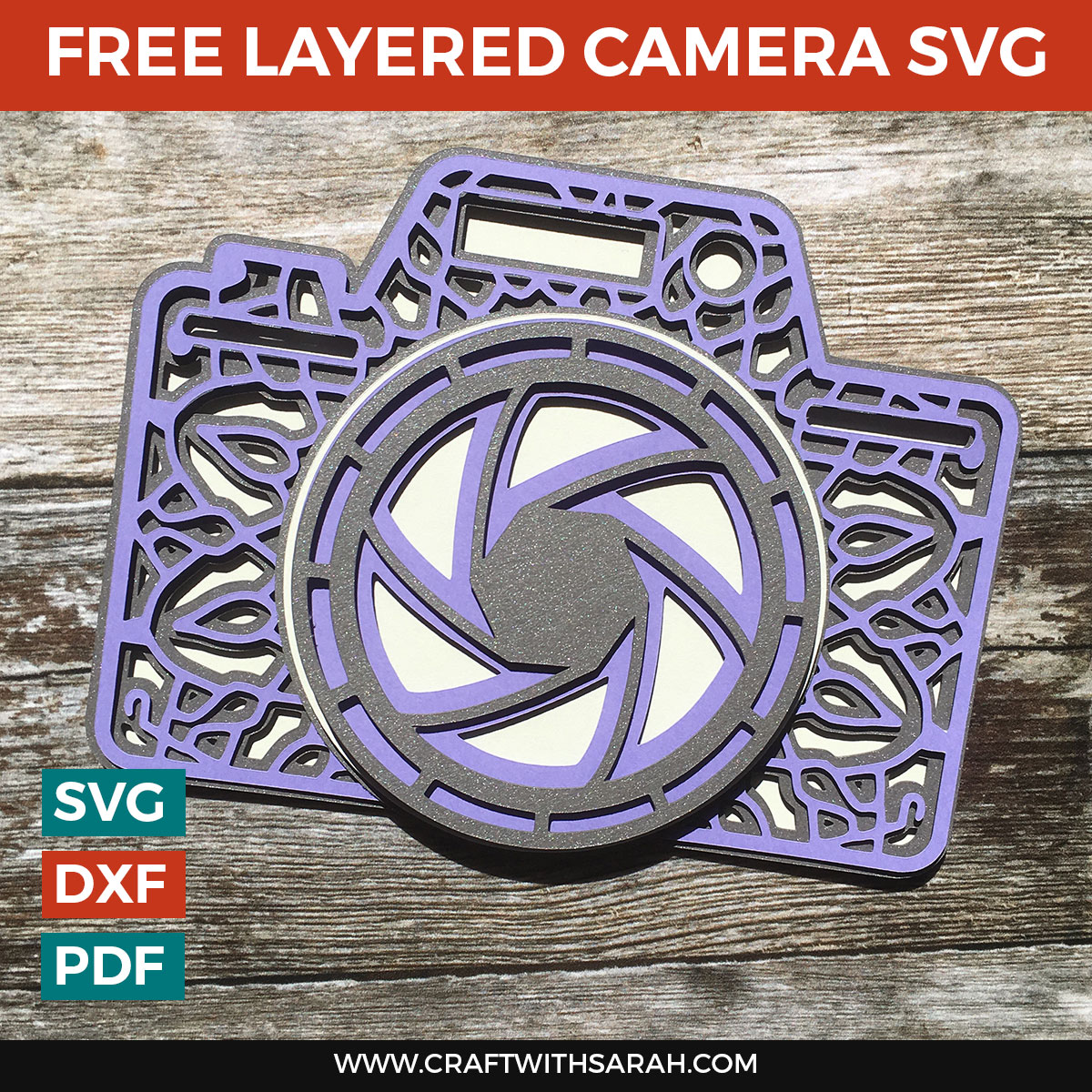 This seven-layer camera SVG is free to download and cut on your Cricut or Silhouette machine. A wonderful gift for any photographer! #svg #cricut