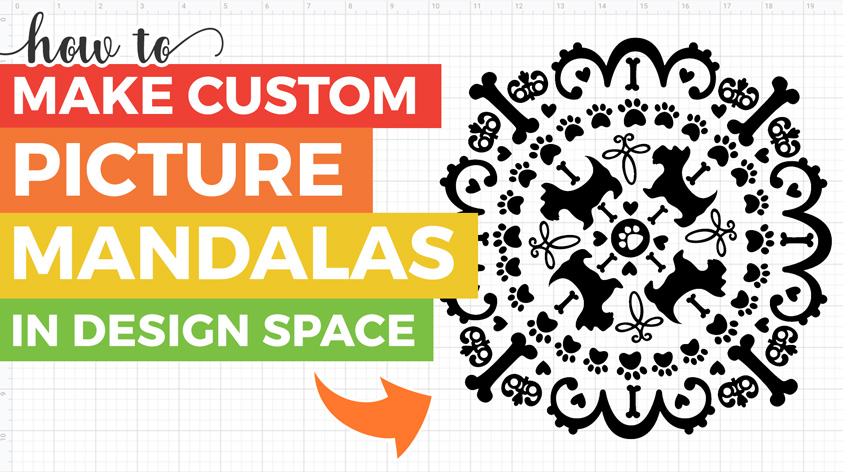 Design Your Own Cricut Picture Mandalas in Design Space