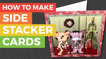 How to make Side Stacker Cards