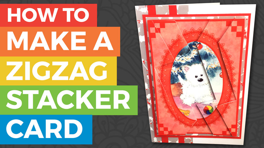 How to make a Zigzag Stacker Card