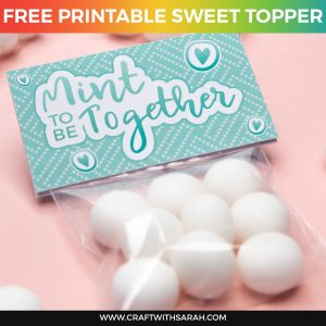 Mint To Be Printable Sweet Topper