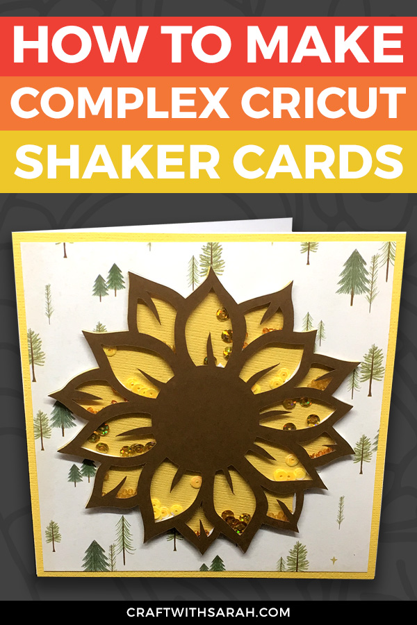 How to Make a Complex Shaker Card with Cricut (Card 3 of 4)