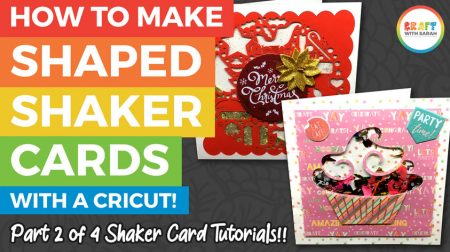 How to Make a Shaped Shaker Card with Cricut (Card 2 of 4)