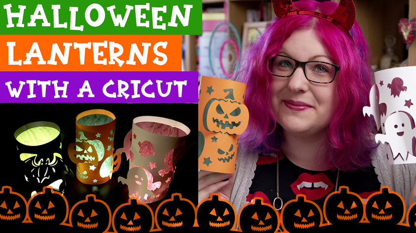 Make Easy Halloween Lanterns with your Cricut!