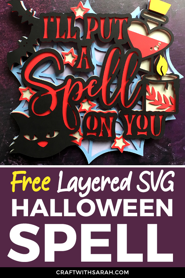 "Free ""I'll Put a Spell on You"" Layered SVG for Halloween"