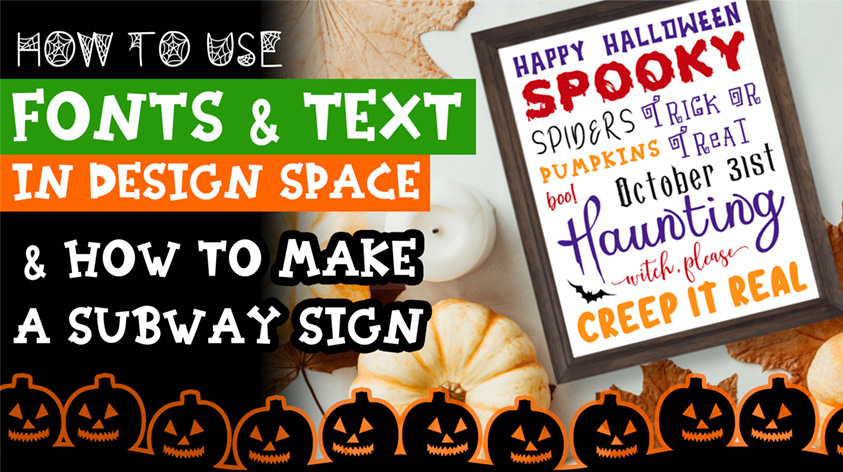 How to Use Fonts & Text in Cricut Design Space