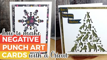 Make Negative Punch Art Cards with a Cricut