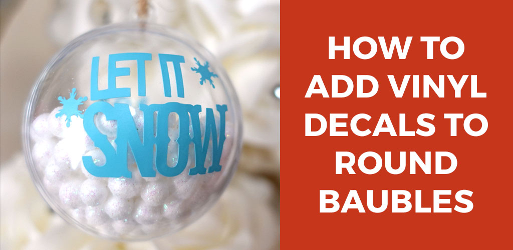 How to Add Vinyl to Round Ornaments
