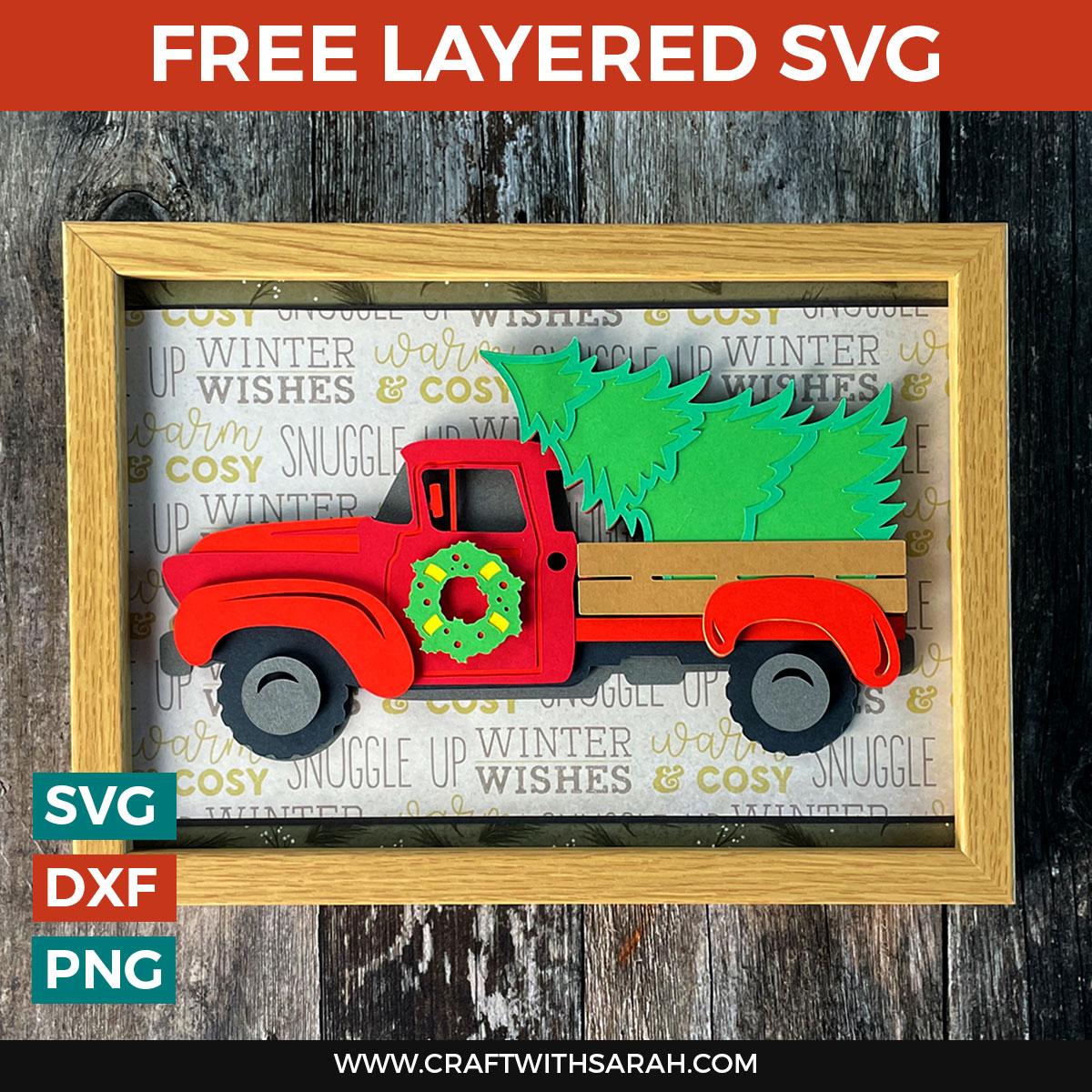 Make a Festive Christmas Truck Craft   Easy Layered Christmas SVG